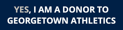 Yes, I am a donor to Georgetown Athletics